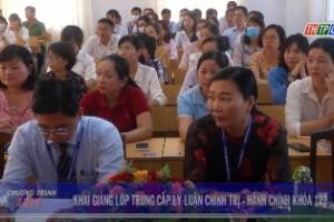 Khai giảng lớp Trung cấp lý luận chính trị - hành chính khóa 122